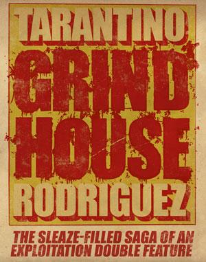 Poster de la cinta Grind House