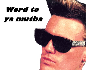 Vanilla Ice - Word to your Mutha
